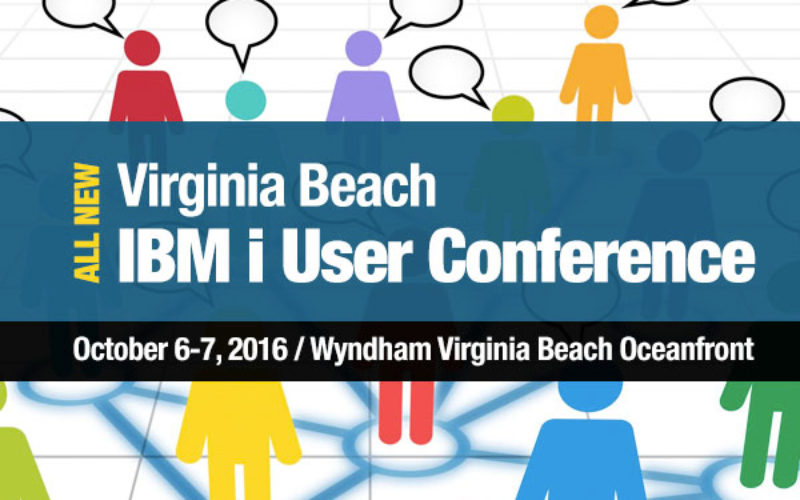New IBM i User Conference Slated for October in Virginia Beach